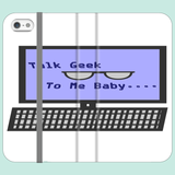 Talk Geek To Me Baby.... Cell Phone Cases