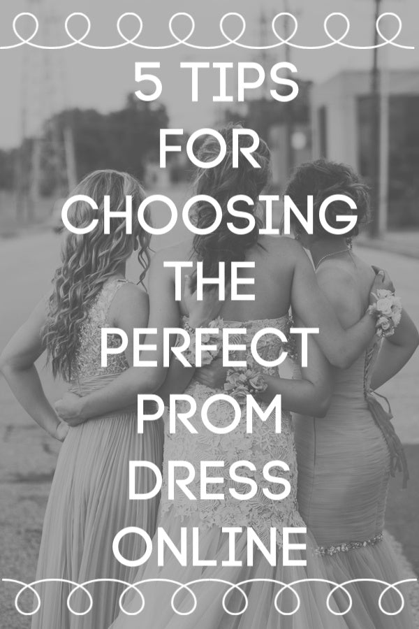 5 Tips for Choosing the Perfect Prom Dress Online