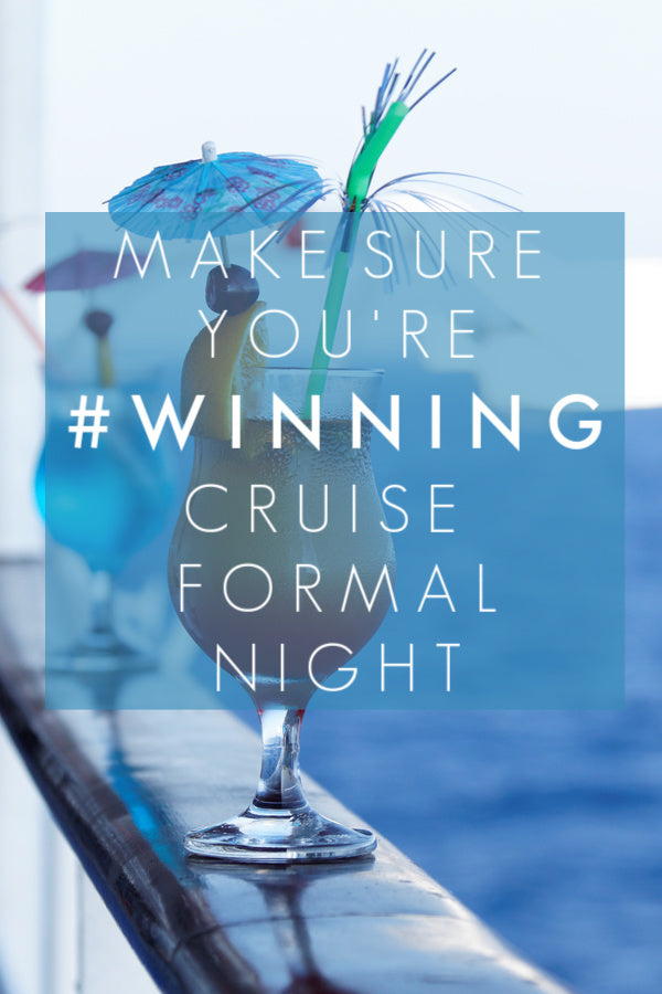 Make Sure You're # Winning Cruise Formal Night