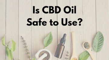Is CBD Oil Safe To Use?