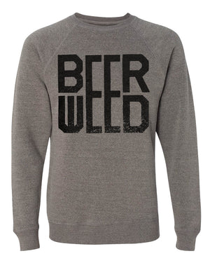 Unisex Beer Weed Crewneck Sweatshirt - Discontinued