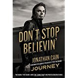 "Jonathan Cain ""Don't Stop Believin': The Man, The Band, and The Song That Inspired Generations"" Book"