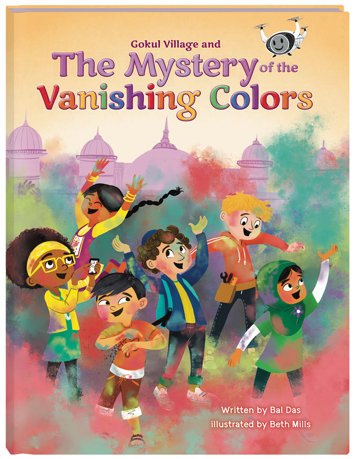 Gokul Village and The Mystery of the Vanishing Colors (Hardcover Picture Book)