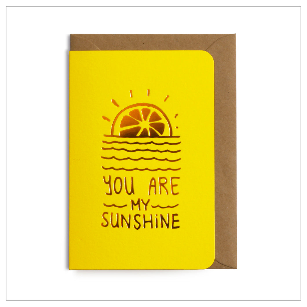 Kaart 'You are my Sunshine'