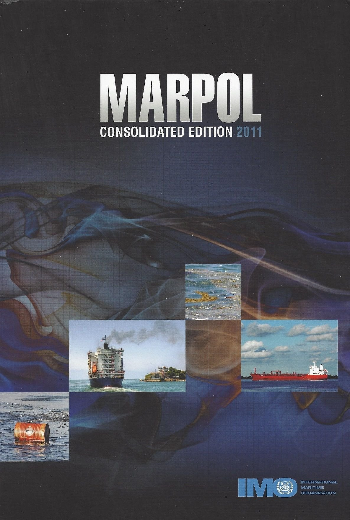 Marpol Consolidated Edition 2011 Cutter Maritime Port Sea