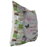 Personalize a Sister Quotes Pillow - Scannable