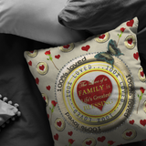 100% Loved Family Pillow