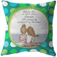 Sisters Connected by the Heart - Pillow