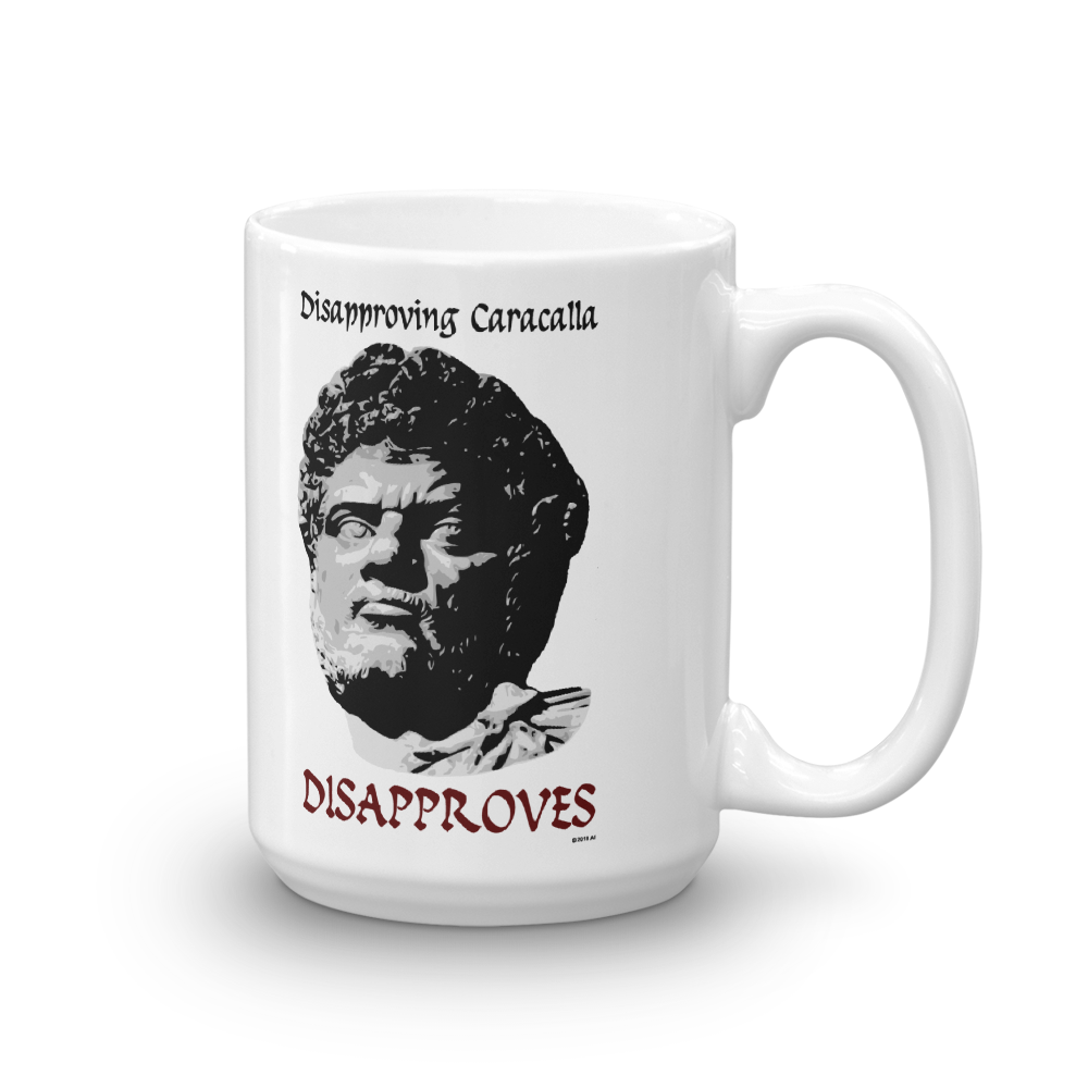 Disapproving Caracalla Mug