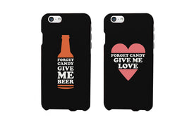 Forget Candy Give Me Beer and Love Couple Matching Phone Cases (Set) - Trivoshop