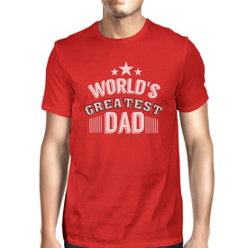 World's Greatest Dad Mens Crew Neck Cotton Shirt Perfect Dad Gifts