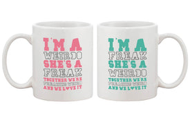 Cute Coffee Mugs for Best Friends - Together We're Freaking Weird - BFF Mug