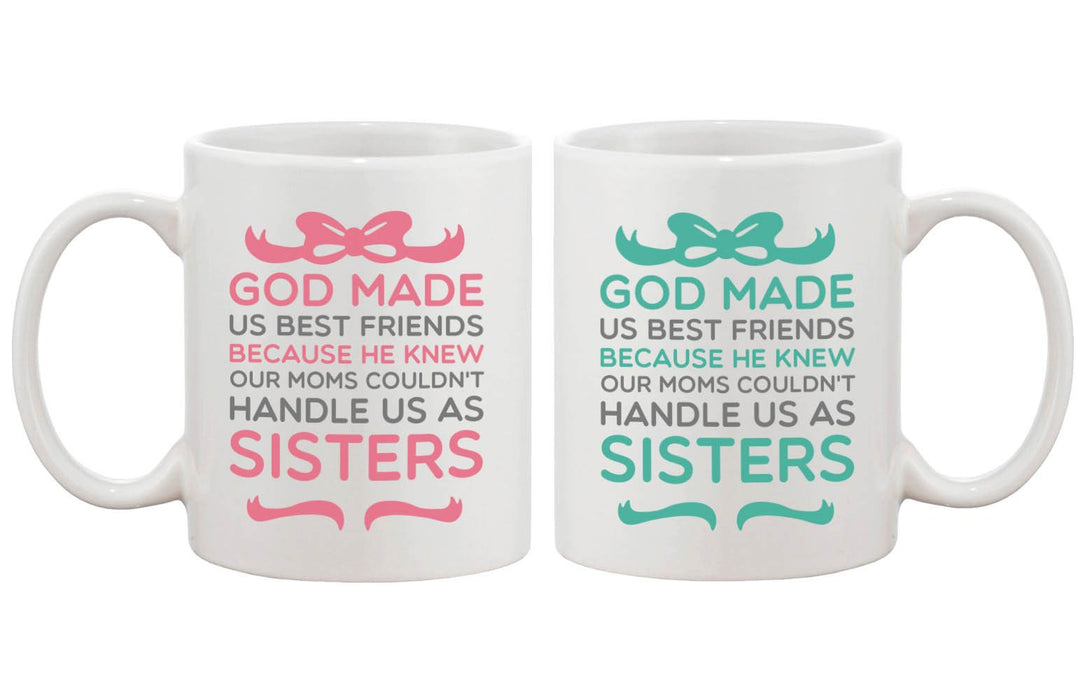 God Made Us As Sisters Best Friends Mugs - Trivoshop