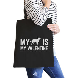My Dog My Valentine Black Canvas Bag Valentine's Day For Dog Lovers
