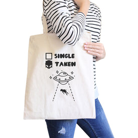 Single Taken Alien Funny Canvas Bag Cute Graphic Gift Tote Bag