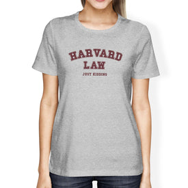 Harvard Law Just Kidding Women's Gray T-Shirt