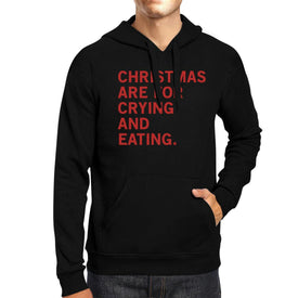Christmas Are For Crying And Eating Hoodie Holiday Gifts Ideas