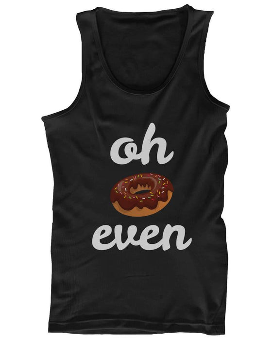 Women's Funny Graphic Design Tank Top - Oh Donut Even Tanktop, Gym Clothes - Trivoshop