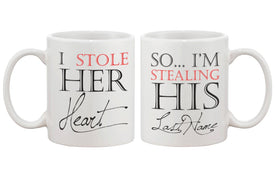 I Stole Her Heart, So I'm Stealing His Last Name Couple Mugs - Matching Cup