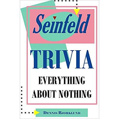 Seinfeld Trivia: Everything About Nothing Book - National Comedy Center