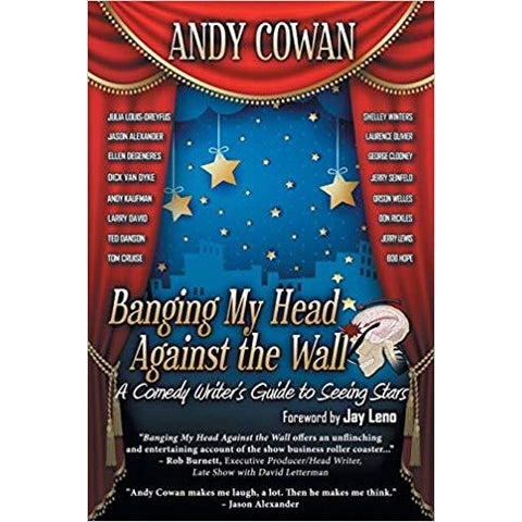 Banging My Head Against the Wall by Andy Cowan - National Comedy Center