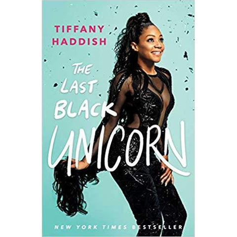 The Last Black Unicorn by Tiffany Haddish - National Comedy Center