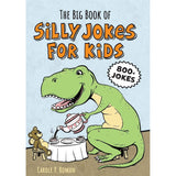 The Big Book of Silly Jokes for Kids: 800+ Jokes! by Carole P. Roman - National Comedy Center
