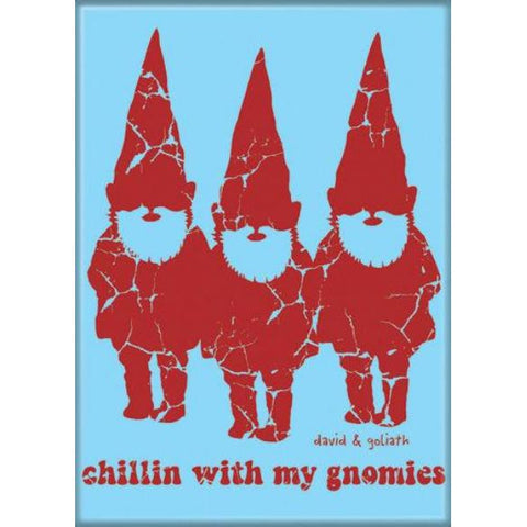Chillin with my Gnomies Magnet - National Comedy Center