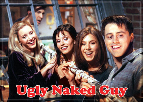 Friends Ugly Naked Guy Magnet - National Comedy Center