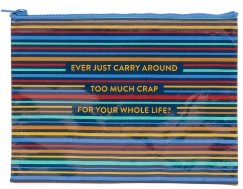Too Much Crap Zipper Pouch - National Comedy Center