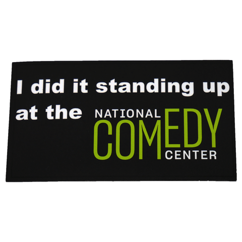 Did it Standing Up Rectangle Magnet - National Comedy Center