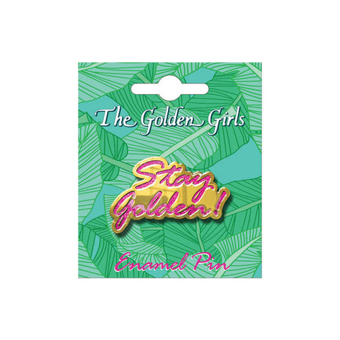 The Golden Girls: Stay Golden Enamel Pin - National Comedy Center