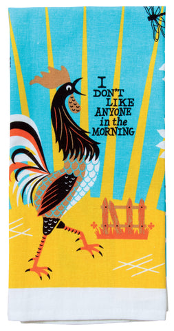 I Don't Like Anyone in the Morning Dish Towel - National Comedy Center