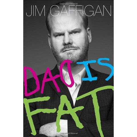 Dad is Fat by Jim Gaffigan - National Comedy Center