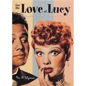 For the Love of Lucy Book - National Comedy Center