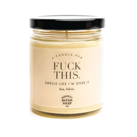F*** This Candle