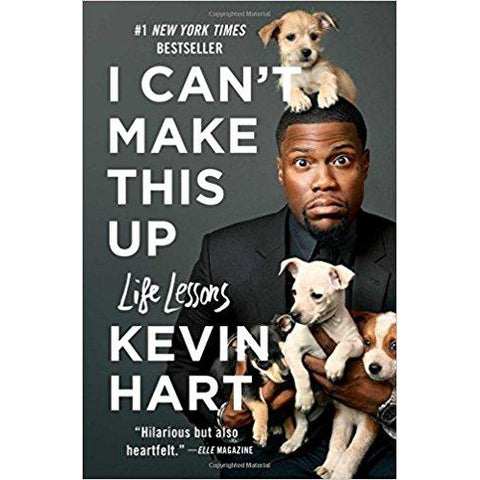 I Can't Make This Up: Life Lessons by Kevin Hart - National Comedy Center