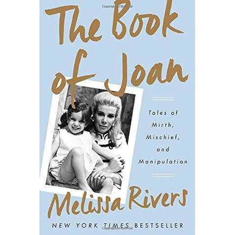 The Book of Joan: Tales of Mirth, Mischief, and Manipulation - National Comedy Center