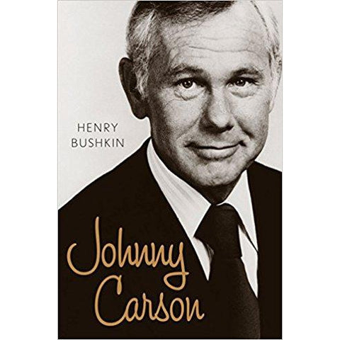 Johnny Carson by Henry Bushkin - National Comedy Center