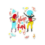 Keep it Fun Stickers