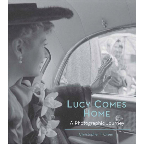 Lucy Comes Home Book by Christopher T. Olsen - National Comedy Center