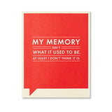 Memory Isn't What Card