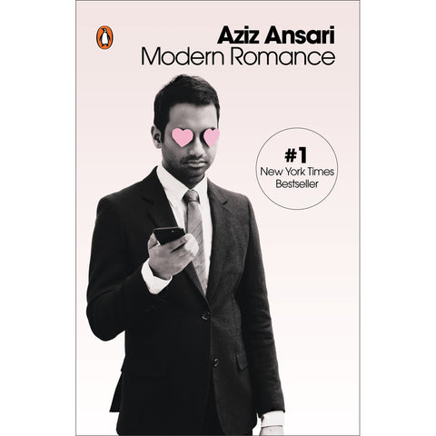 Modern Romance Book by Aziz Ansari - National Comedy Center