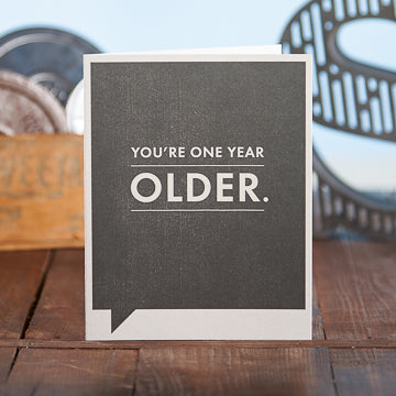 One Year Older Card - National Comedy Center
