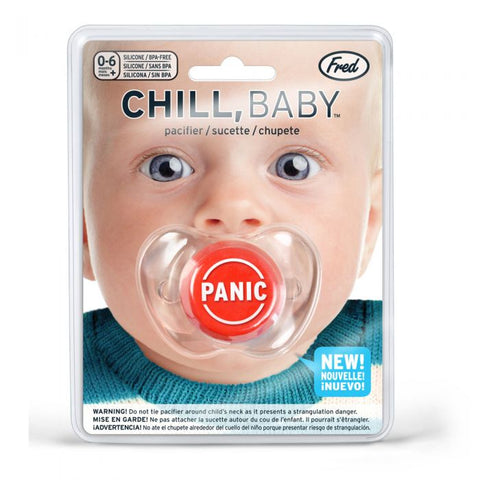 CHILL, BABY Panic Pacifier