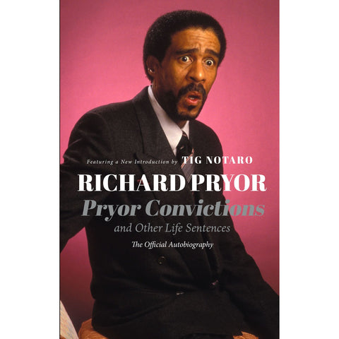 Pryor Convictions: And Other Life Sentences by Richard Pryor - National Comedy Center