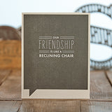 Friendship Reclining Card - National Comedy Center