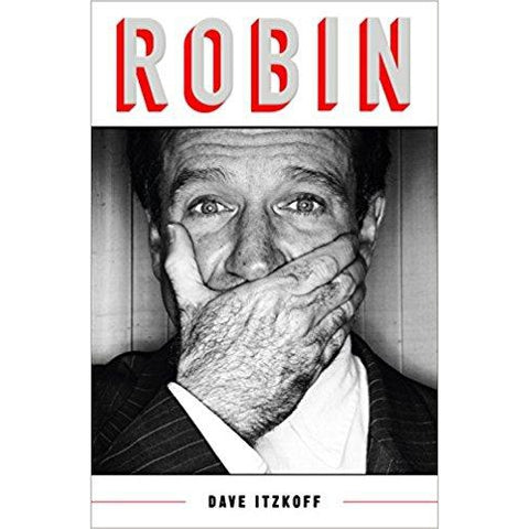 Robin by Dave Itzkoff - National Comedy Center