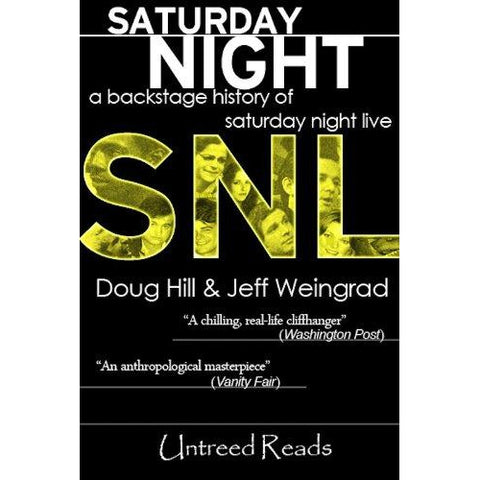 Saturday Night: A Backstage History of Saturday Night Live Backstage by Doug Hill and Jeff Weingrad - The Comedy Shop