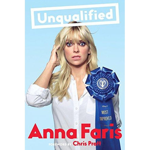 Unqualified Book by Anna Faris - National Comedy Center